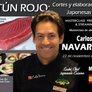 Atún Rojo: Cortes y Elaboraciones Japonesas. Carlos Navarro. 22 de noviembre de 2021. Madrid.  PRESENCIAL & STREAMING