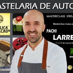 Pastelería de autor. Pachi Larrea. 16 horas. 11 y 12 de Noviembre de 2021. STREAMING